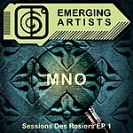 MNO Sessions Des Rosiers EP 1