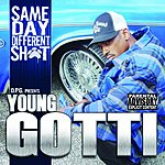 Kurupt Same Day, Different Sh*t - D.P.G. Presents Young Gotti (Parental Advisory)