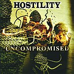 Hostility Uncompromised (Parental Advisory)