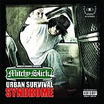 Mitchy Slick Urban Survival Syndrome (Parental Advisory)