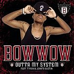 Bow Wow Outta My System (4-Track Maxi-Single)