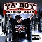 Ya Boy Rookie Of The Year (Parental Advisory)