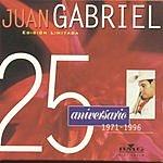 Juan Gabriel 25 Aniversario, Duetos Y Versiones Especiales