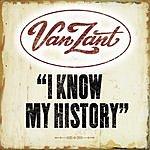 Van Zant I Know My History (Single)