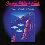 Crosby, Stills & Nash Daylight Again (Digital Version) (Remastered)