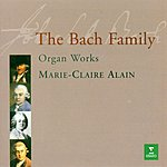 Marie-Claire Alain The Bach Family: Organ Works