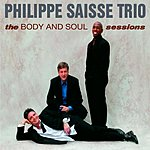 Philippe Saisse The Body And Soul Sessions