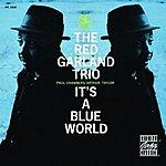 Red Garland Trio It's A Blue World