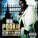 Mr. Pookie Return Of Tha Rippla (Parental Advisory)