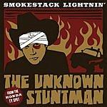 Smokestack Lightnin' Unknown Stuntman