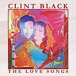 Clint Black The Love Songs