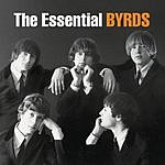 The Byrds The Essential Byrds (Remastered)