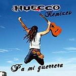 Huecco Pa' Mi Guerrera (5-Track Maxi-Single)
