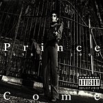 Prince Come (Parental Advisory)