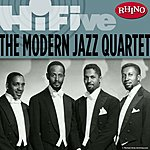 The Modern Jazz Quartet Rhino Hi-Five: The Modern Jazz Quartet