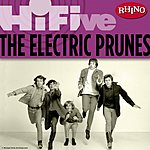 The Electric Prunes Rhino Hi-Five: The Electric Prunes