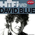 David Blue Rhino Hi-Five: David Blue