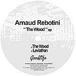 Arnaud Rebotini The Wood EP