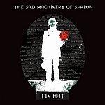 Tin Hat Trio The Sad Machinery Of Spring