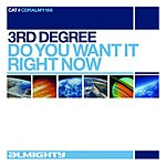 3rd Degree Do You Want It Right Now (8-Track Maxi-Single)