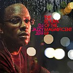 DJ Jazzy Jeff The Return Of The Magnificent EP