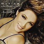 Myriam Simplemente Amigos