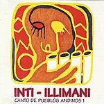 Inti-Illimani Canto De Pueblos Andinos, Vol.1