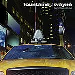 Fountains Of Wayne Someone To Love