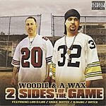 Woodie 2 Sides Of The Game (Parental Advisory)