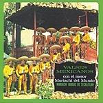 Mariachi Vargas De Tecalitlán Valses Mexicanos Con El Mariachi Vargas De Tacalitlan Vol.II