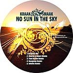 Kraak & Smaak No Sun In The Sky (5-Track Maxi-Single)