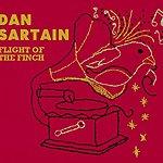Dan Sartain Flight Of The Finch/Besame Mucho
