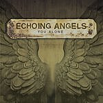 Echoing Angels You Alone