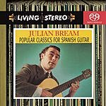 Julian Bream Popular Classics For Spanish Guitar (Remastered)