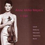 Anne Akiko Meyers Satoh - Debussy - Messiaen - Takemitsu - Ravel