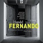 Alan Curtis Fernando, Re Di Castiglia, HWV.30 (Opera In Three Acts)