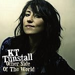 KT Tunstall Other Side Of The World (Radio Version)