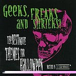 City Of Prague Philharmonic Orchestra Geeks, Freaks And Shrieks: Halloween Collection