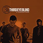 Third Eye Blind A Collection (Remastered)