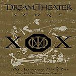 Dream Theater Score: 20th Anniversary World Tour - Live With The Octavarium Orchestra