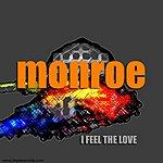 The Monroe I Feel The Love (3-Track Maxi-Single)