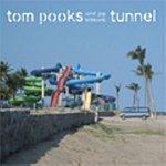 Tom Pooks TUNNEL (3-Track Maxi-Single)