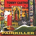 Tommy Castro Painkiller