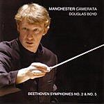 Douglas Boyd Symphony No.2 & Symphony No.5