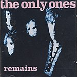 The Only Ones Remains