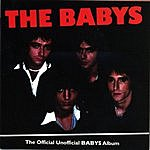The Babys The Official Unofficial Babys Album