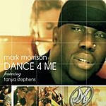 Mark Morrison Dance 4 Me (2-Track Single)