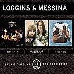 Kenny Loggins Sittin' In/Loggins And Messina/Full Sail