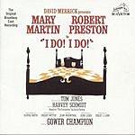 Mary Martin I Do! I Do!: The Original Broadway Cast Recording