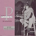 José Feliciano Serie Platino: 20 Exitos